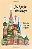 My Russian Yesterdays, Catherine Doherty, 0921440189