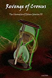 Revenge of Cronus (The Chronicles of Ethan Grimley III) (Volume 3)