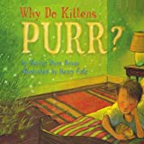 Why Do Kittens Purr?, Marion Dane Bauer, 1416968504