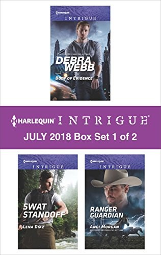 Harlequin Intrigue July 2018 - Box Set 1 of 2: Body of Evidence\SWAT Standoff\Ranger Guardian