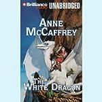 The White Dragon: Dragonriders of Pern | Anne McCaffrey
