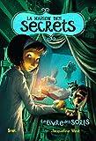 Le Livre des sorts. La Maison des secrets, tome 2 (2)