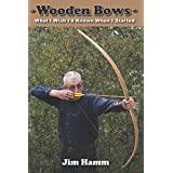 Wooden Bows: What I Wish I'd Known When I Started