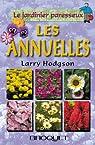Le jardinier paresseux : Les annuelles  par Hodgson