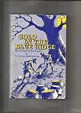 img - for Gold in the Blue Ridge the True Story of the Beale book / textbook / text book