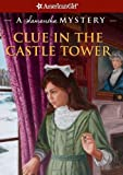 Clue in the Castle Tower, Sarah Buckey, 159369752X