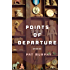 Points of Departure: Stories