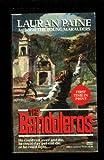 The Bandoleros, Lauran Paine, 0449146634