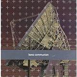 Bass Communion 2 by Bass Communion (2003-03-18)