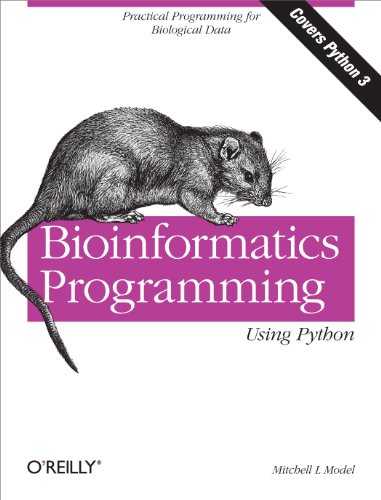 Download Bioinformatics Programming Using Python: Practical Programming for Biological Data (Animal Guide) Pdf