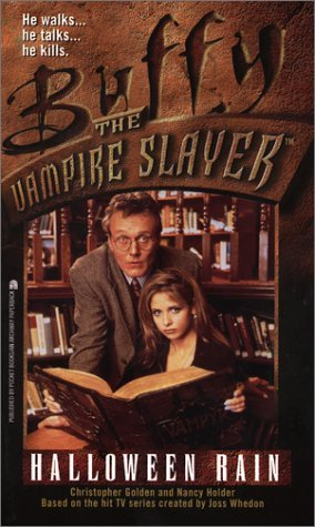 Buffy Vampire Slayer Halloween Rain Book (Halloween Rain (Buffy the Vampire)