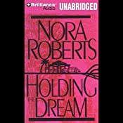 Holding the Dream: Dream #2 | Nora Roberts