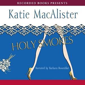 Holy Smokes Audiobook