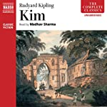 Kim  Audiobook by Rudyard Kipling Narrated by Madhav Sharma
