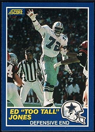 5a88a6519b2 Amazon.com: Football NFL 1989 Score #5 Ed Too Tall Jones Cowboys ...