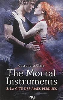 The Mortal Instruments, tome 5 : La cité des âmes perdues  par Clare