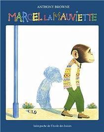 Marcel La Mauviette par Browne
