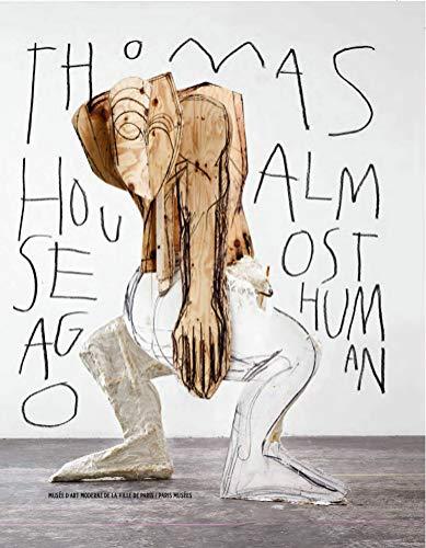 (Thomas Houseago: Almost Human)