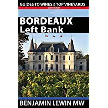 Bordeaux: Left Bank