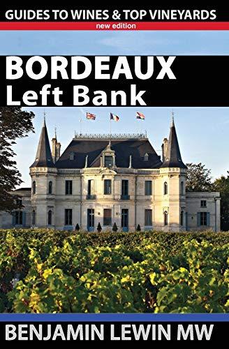 Bordeaux: Left Bank