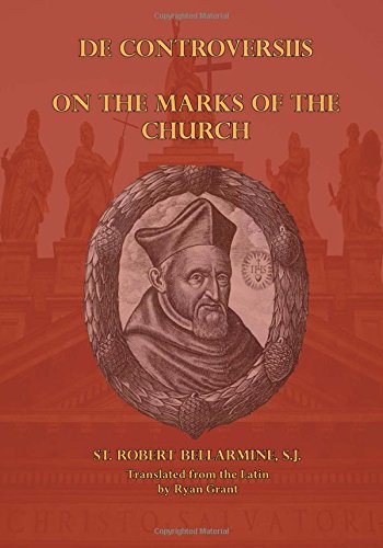 On the Marks of the Church (De Controversiis) PDF