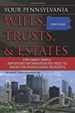 Your Pennsylvania Wills, Trusts, and Estates Explained Simply, Linda C., Linda C Ashar, Attorney at Law, 1601384157