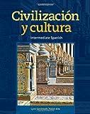 Civilizacion y cultura 11th edition by Sandstedt, Lynn A., Kite, Ralph (2013) Paperback