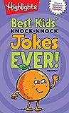 Best Kids' Knock-Knock Jokes Ever! Volume 1 (Highlights Laugh Attack! Joke Books) (HL Laugh Attack! Joke Bks)
