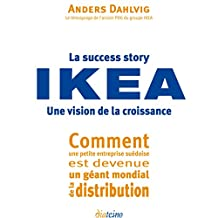 La Success story IKEA (French Edition)