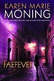 Faefever (Fever, Book 3)
