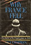 Why France Fell, Guy Chapman, 0030724902