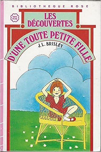 Amazon Fr Les Decouvertes D Une Toute Petite Fille