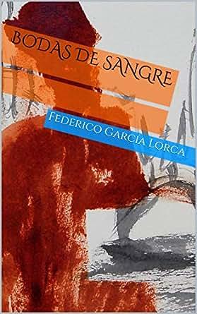 Amazon.com: Bodas de Sangre (Spanish Edition) eBook ...