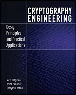 Cryptography Engineering Design Principles And Practical Applications Amazonde Niels Ferguson Fremdsprachige Bucher