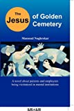 The Jesus of Golden Cemetery, Massoud Noghrekar, 1451239017