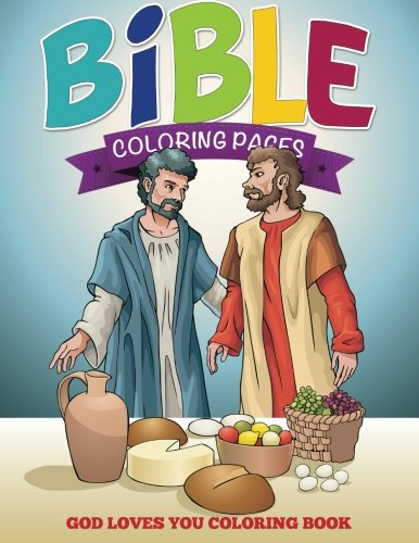 Bible Coloring Pages: God Loves You Coloring Book