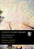 img - for The Judgment of Peace; A Novel book / textbook / text book