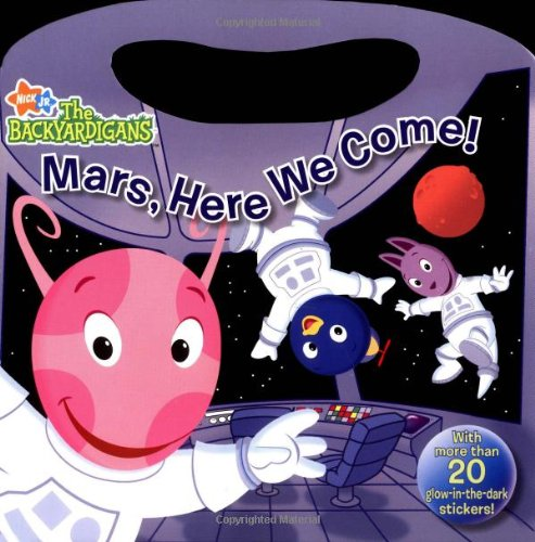 Read Online Mars, Here We Come! (Backyardigans) pdf