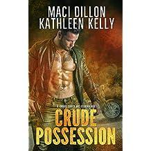 Crude Possession: Crude Souls MC Standalone