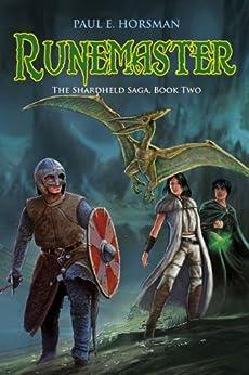 Runemaster (The Shardheld Saga Book 2) by [Horsman, Paul E.]