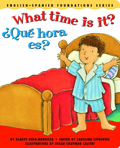 What time is it? / ¿Qué hora es? (English and Spanish Foundations Series) (Bilingual) (Dual Language) (Pre-K and Kindergarten) pdf