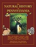 The Natural History of Pennsylvania