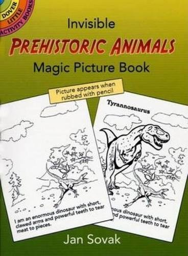 Animals Magic Picture Book (Invisible Prehistoric Animals Magic Picture Book (Dover Little Activity Books) (Vol i))