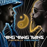 Chemically Imbalanced (Clean) by Ying Yang Twins (2006-11-28)