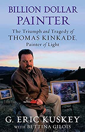 Billion Dollar Painter: The Triumph and Tragedy of Thomas ...