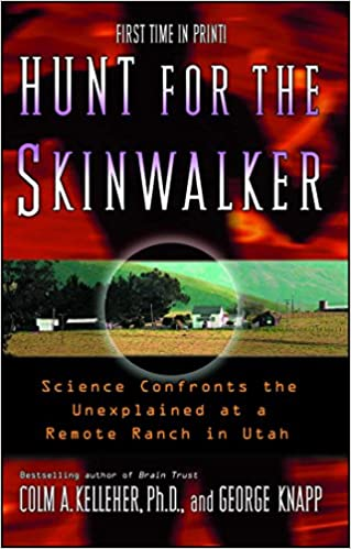 Hunt For The Skinwalker: Amazon.es: Colm Kelleher, George ...