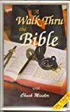 A Walk Thru the Bible, Chuck Missler, 1880532603
