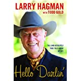 Hello Darlin'!: Tall (and Absolutely True) Tales About My Life