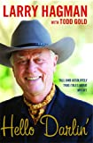 """Hello Darlin' Tall (and Absolutely True) Tales About My Life"" av Larry Hagman"