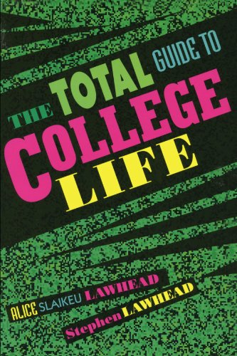 The Total Guide to College Life